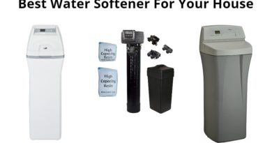 Best Water Softener For Your House